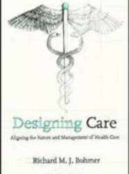 Designing Health Care