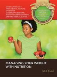Managing Your Weight with Nutrition