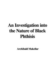 An Investigation into the Nature of Black Phthisis