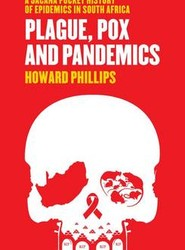 Plague, Pox and Pandemics