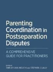 Parenting Coordination in Postseparation Disputes