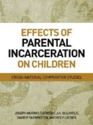 Effects of Parental Incarceration on Children