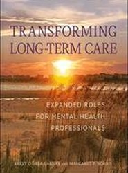 Transforming Long-Term Care