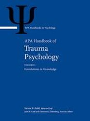 APA Handbook of Trauma Psychology