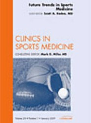 Future Trends in Sports Medicine, An Issue of Clinics in Sports Medicine