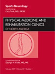 Sports Neurology, An Issue of Physical Medicine and Rehabilitation Clinics