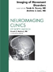 Imaging of Movement Disorders, An Issue of Neuroimaging Clinics