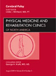Cerebral Palsy, An Issue of Physical Medicine and Rehabilitation Clinics