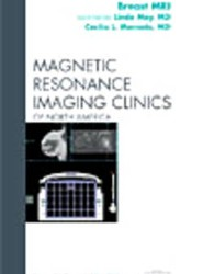 Breast MRI, An Issue of Magnetic Resonance Imaging Clinics