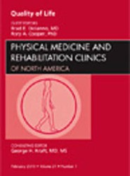Quality of Life, An Issue of Physical Medicine and Rehabilitation Clinics