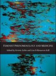 Feminist Phenomenology and Medicine