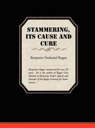 Stammering Its Cause and Cure
