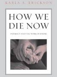 How We Die Now