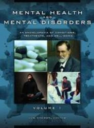 Mental Health and Mental Disorders [3 volumes]