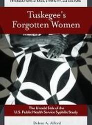 Tuskegee's Forgotten Women