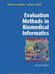 Evaluation Methods in Biomedical Informatics