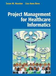 Project Management for Healthcare Informatics