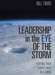 Leadership in the Eye of the Storm