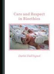 Care and Respect in Bioethics