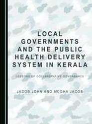 Local Governments and the Public Health Delivery System in Kerala