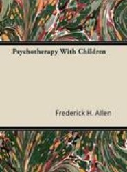 Psychotherapy with Children