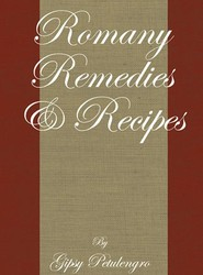 Romany Remedies And Recipes