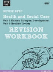 BTEC First in Health and Social Care Revision Workbook: Revision Workbook