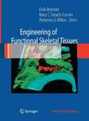 Engineering of Functional Skeletal Tissues