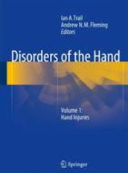 Disorders of the Hand: Volume 1: Hand Injuries