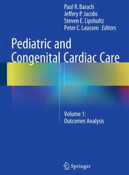 Pediatric and Congenital Cardiac Care: Volume 1: Outcomes Analysis