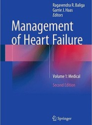 Management of Heart Failure: Medical: Volume 1