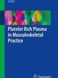 Platelet Rich Plasma in Musculoskeletal Practice: 2016