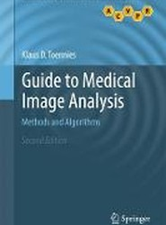 Guide to Medical Image Analysis 2017