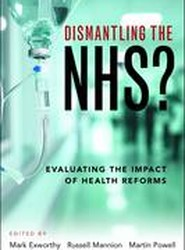 Dismantling the NHS?