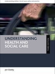 Understanding Health and Social Care