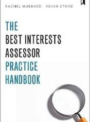 The Best Interests Assessor Practice Handbook