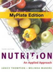 Nutrition, Plus MasteringNutrition with Pearson Etext