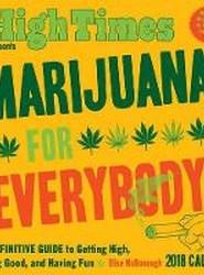 Marijuana for Everybody! 2018 Day-to-Day Calendar