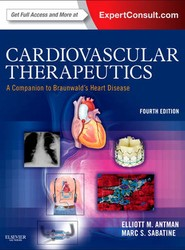 Cardiovascular Therapeutics - A Companion to Braunwald's Heart Disease
