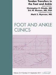 Tendon Transfers In the Foot and Ankle, An Issue of Foot and Ankle Clinics