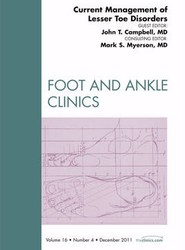 Current Management of Lesser Toe Disorders, An Issue of Foot and Ankle Clinics