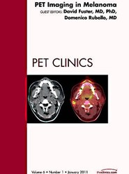 Pet Imaging in Melanoma, An Issue of PET Clinics