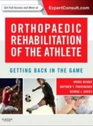 Orthopaedic Rehabilitation of the Athlete