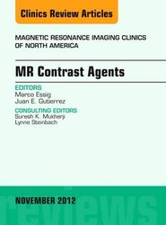 MR Contrast Agents,  An Issue of Magnetic Resonance Imaging Clinics