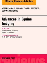 Advances in Equine Imaging, An Issue of Veterinary Clinics: Equine Practice