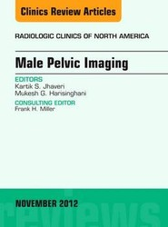 Male Pelvic Imaging, An Issue of Radiologic Clinics of North America