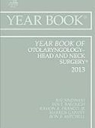 Year Book of Otolaryngology-Head and Neck Surgery 2013