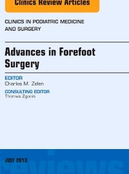 Advances in Forefoot Surgery, An Issue of Clinics in Podiatric Medicine and Surgery