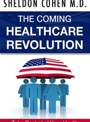The Coming Healthcare Revolution