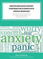 Positive Behaviour Support Strategies for Students with Anxious Behaviour